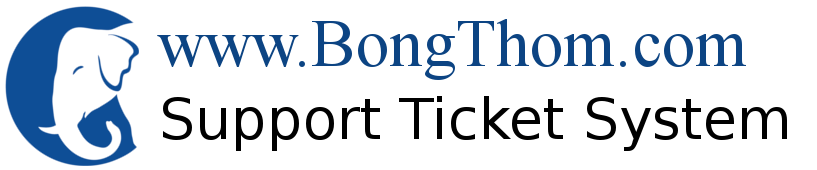 The BongThom.com Support Desk